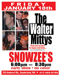 The WALTER MITTYS at Snowzee's